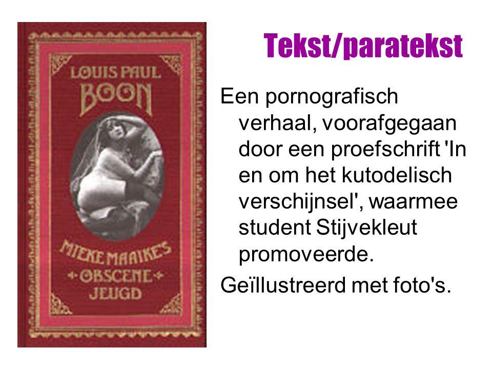 Tekst/paratekst Een pornografisch verhaal, voorafgegaan door een proefschrift In en om het kutodelisch verschijnsel , waarmee student Stijvekleut promoveerde.
