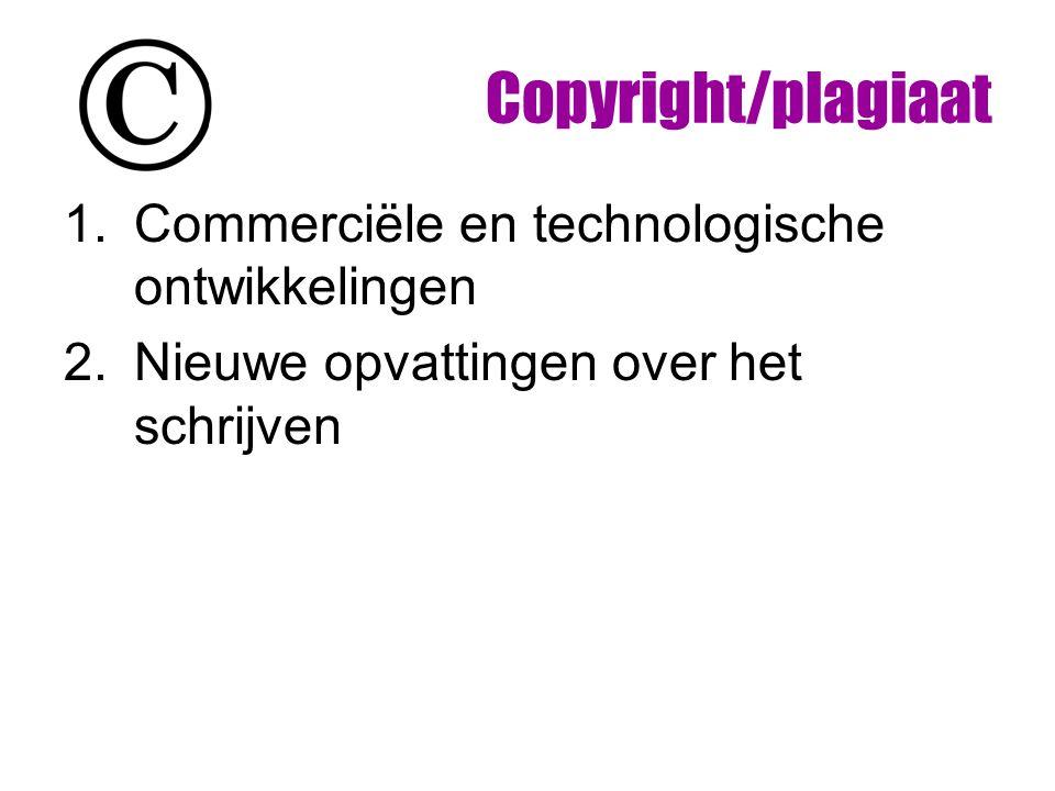 1.Commerciële en technologische ontwikkelingen 2.Nieuwe opvattingen over het schrijven