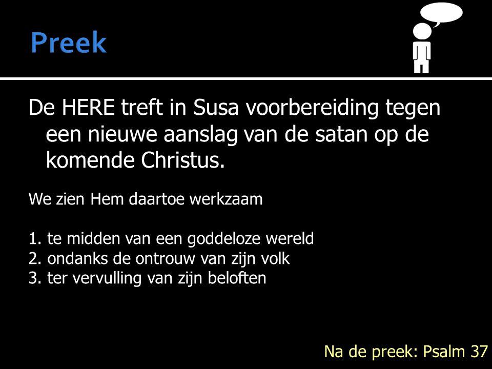 De HERE treft in Susa voorbereiding tegen een nieuwe aanslag van de satan op de komende Christus. We zien Hem daartoe werkzaam 1. te midden van een go