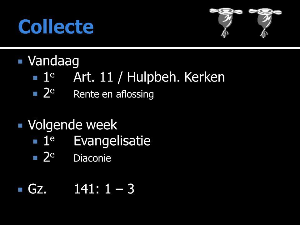  Vandaag  1 e Art.11 / Hulpbeh.