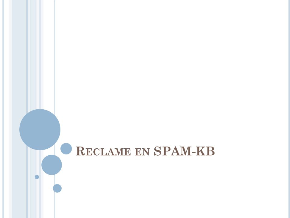 R ECLAME EN SPAM-KB