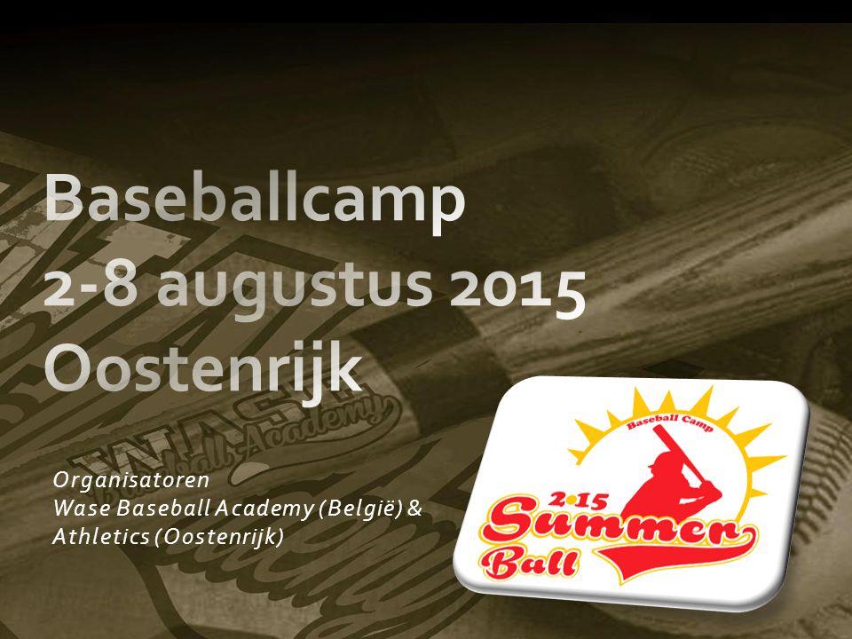 Organisatoren Wase Baseball Academy (België) & Athletics (Oostenrijk)