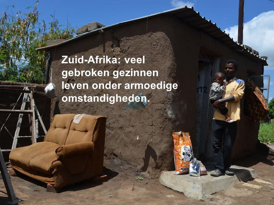 Zuid-Afrika lijdt… Armoede, gebroken gezinnen en taboes rond aids ontwrichten de samenleving. Zuid-Afrika: veel gebroken gezinnen leven onder armoedig
