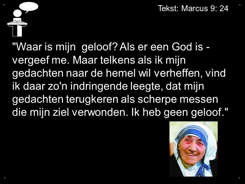 .... Tekst: Marcus 9: 24