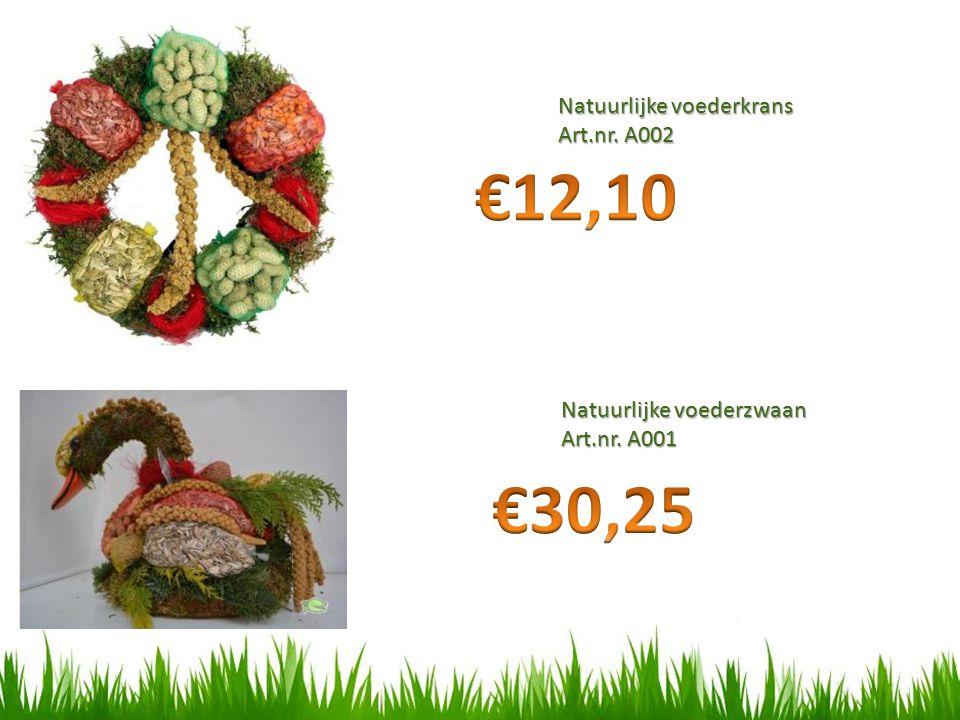 Natuurlijke voederkrans Art.nr. A002 Natuurlijke voederzwaan Art.nr. A001