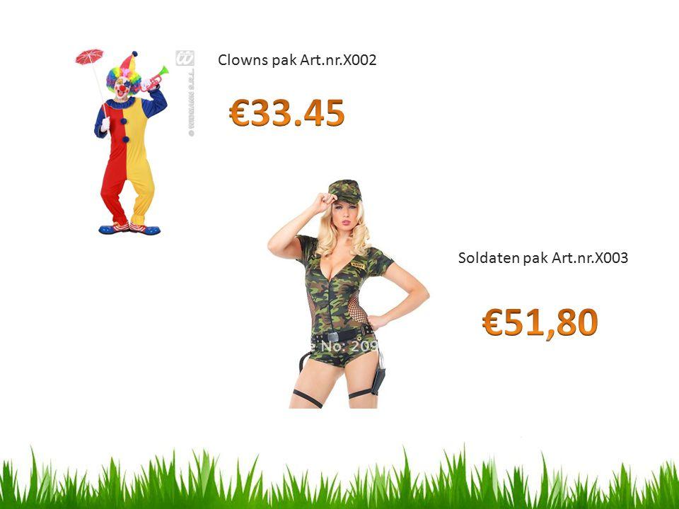 Clowns pak Art.nr.X002 Soldaten pak Art.nr.X003