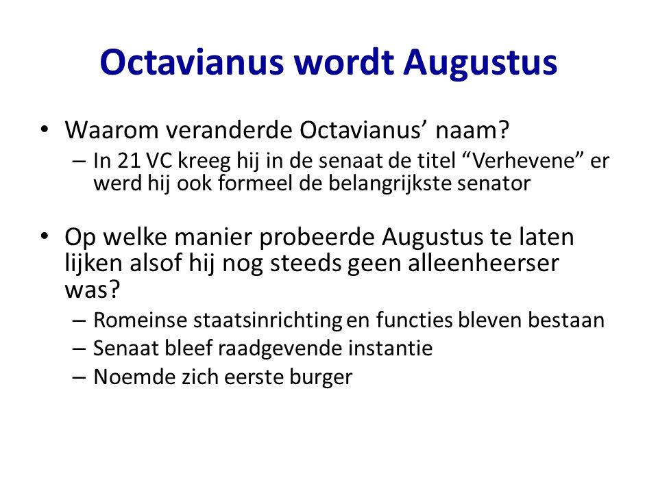 """Octavianus wordt Augustus Waarom veranderde Octavianus' naam? – In 21 VC kreeg hij in de senaat de titel """"Verhevene"""" er werd hij ook formeel de belang"""