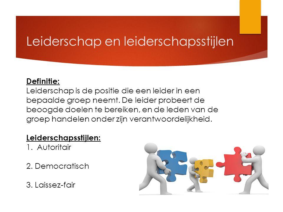 Leiderschap en leiderschapsstijlen Definitie: Leiderschap is de positie die een leider in een bepaalde groep neemt.