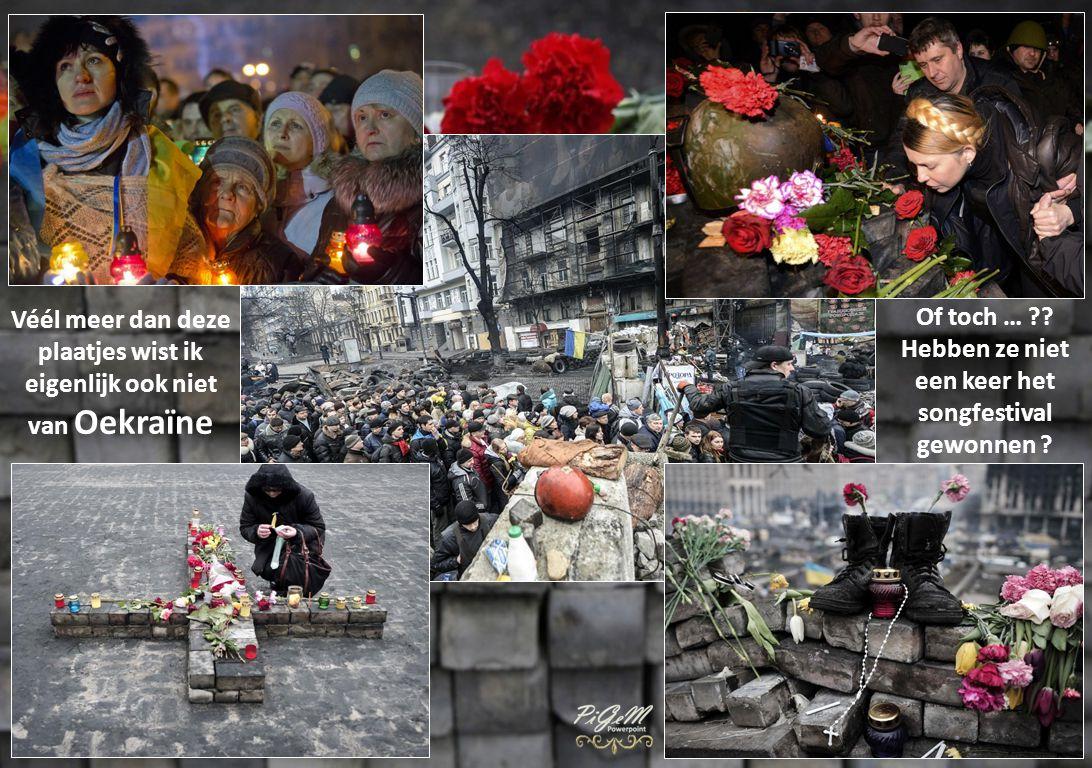 Véél meer dan deze plaatjes wist ik eigenlijk ook niet van Oekraïne Of toch … ?.