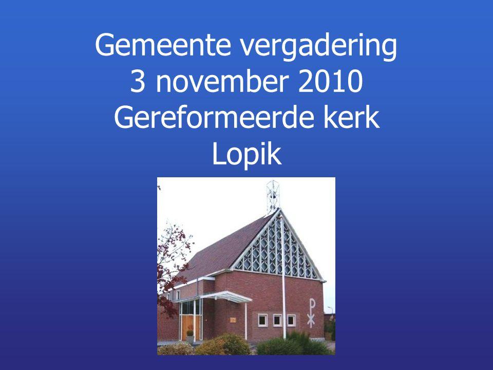 Gemeente vergadering 3 november 2010 Gereformeerde kerk Lopik