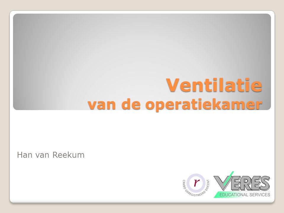 Ventilatie van de operatiekamer Han van Reekum