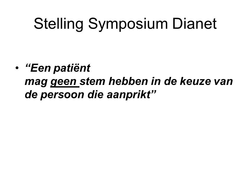 """Stelling Symposium Dianet """"Een patiënt mag geen stem hebben in de keuze van de persoon die aanprikt"""""""