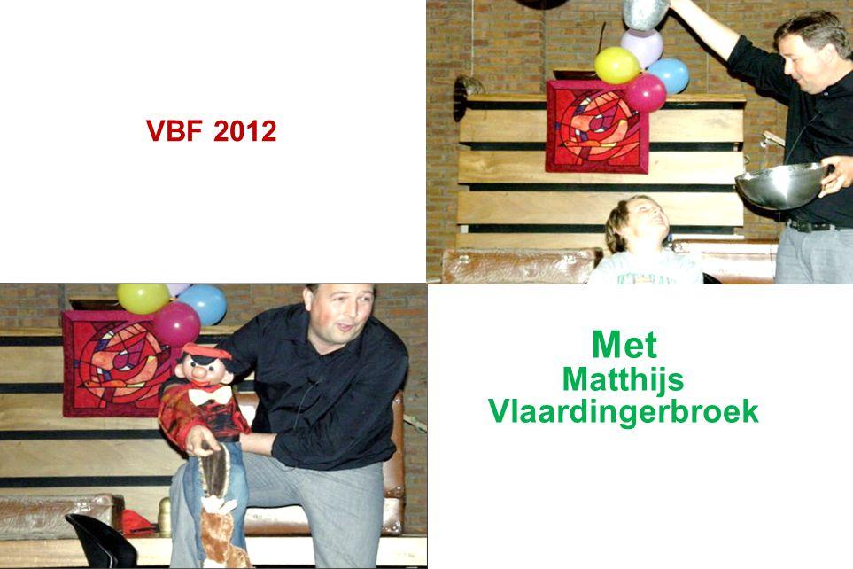 VBF 2012 Met Matthijs Vlaardingerbroek