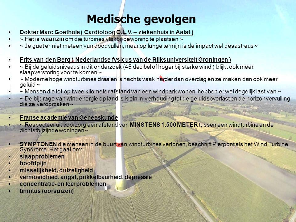 Medische gevolgen Dokter Marc Goethals ( Cardioloog O.L.V. – ziekenhuis in Aalst ) ~ Het is waanzin om die turbines vlakbij bewoning te plaatsen ~ ~ J