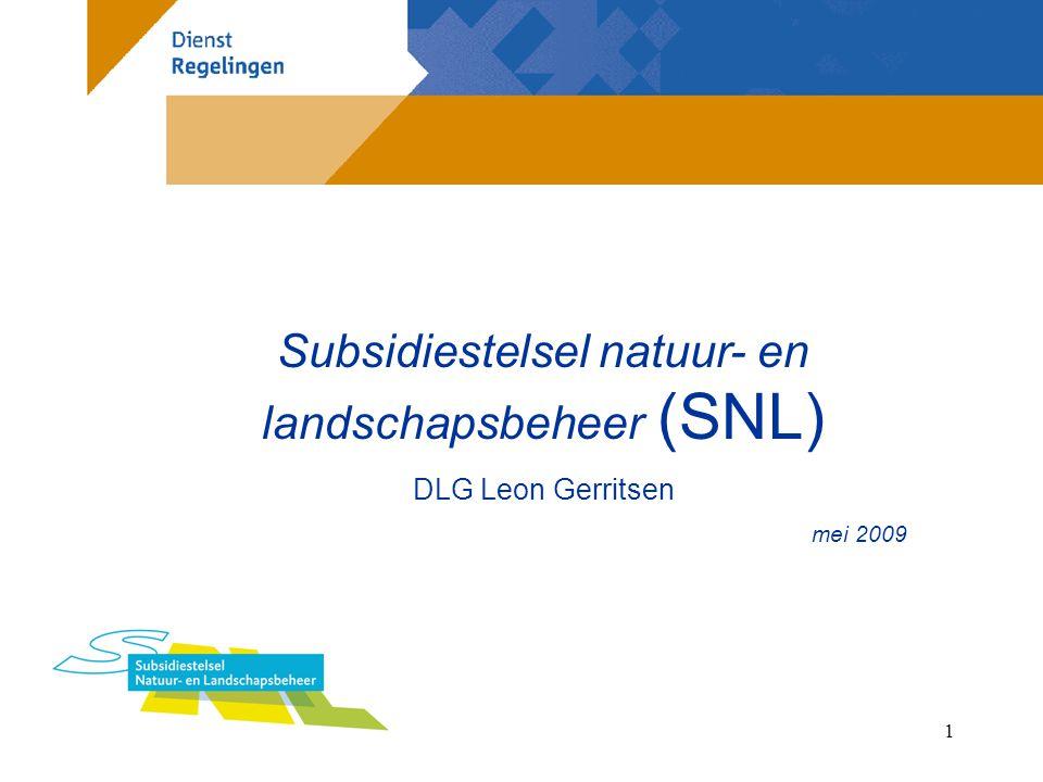 12 Uitvoerende diensten SNL Natuurbeheer: DLG en DR Agrarisch natuurbeheer: AID, Faunafonds en DR Landschapsbeheer natuur/agrarisch : DLG of AID en DR Coördinatie- en organisatiekosten ANV's : Provincie
