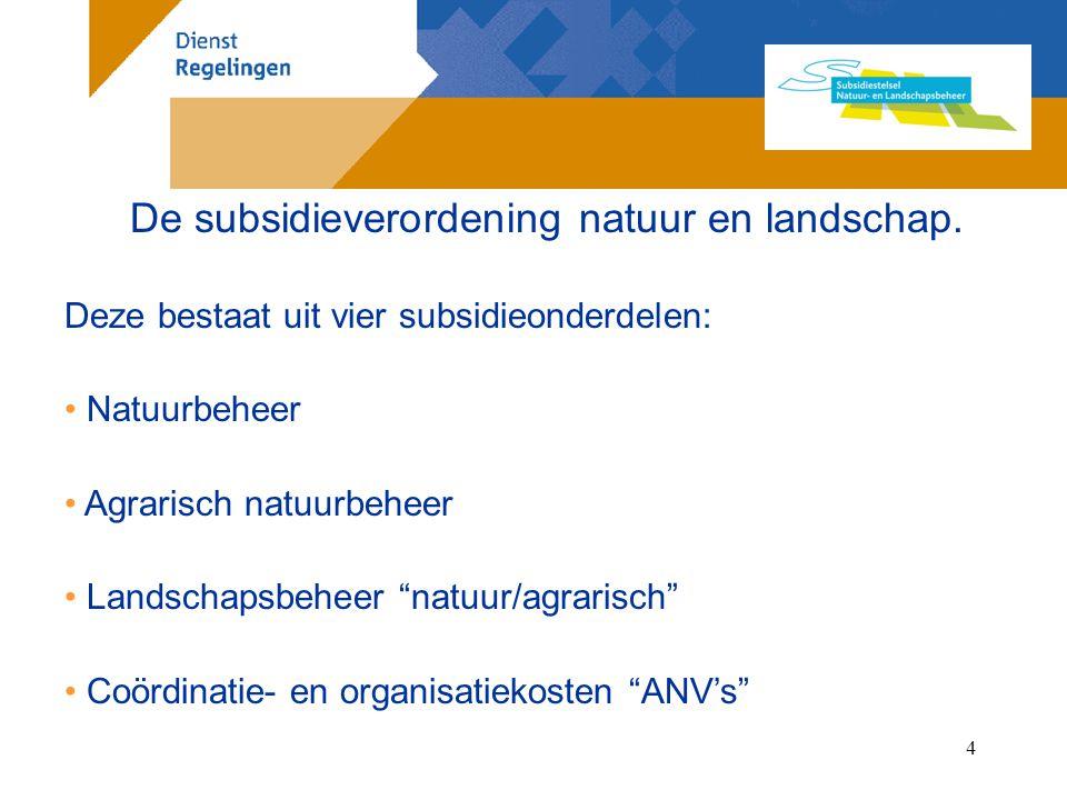 5 De subsidieverordening natuur en landschap.