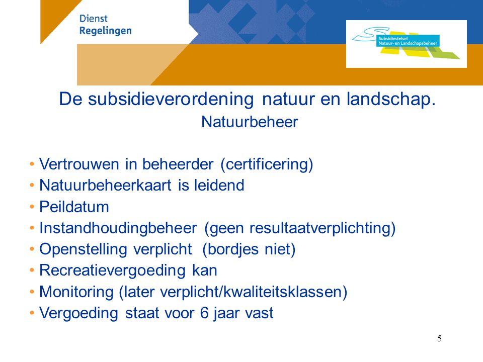 6 De subsidieverordening natuur en landschap.