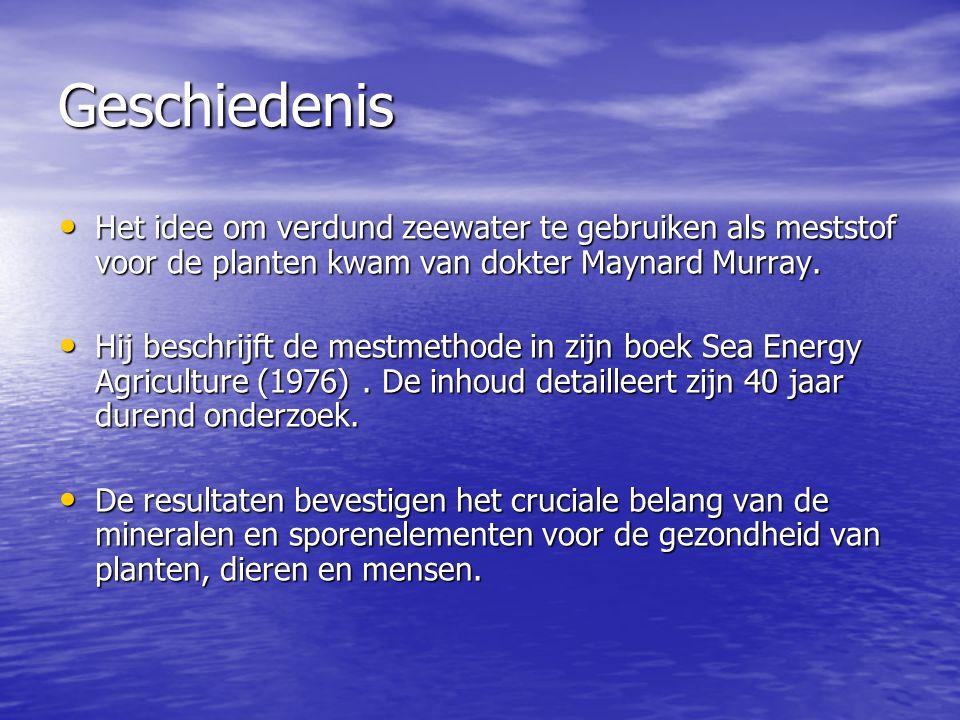 Geschiedenis Het idee om verdund zeewater te gebruiken als meststof voor de planten kwam van dokter Maynard Murray. Het idee om verdund zeewater te ge