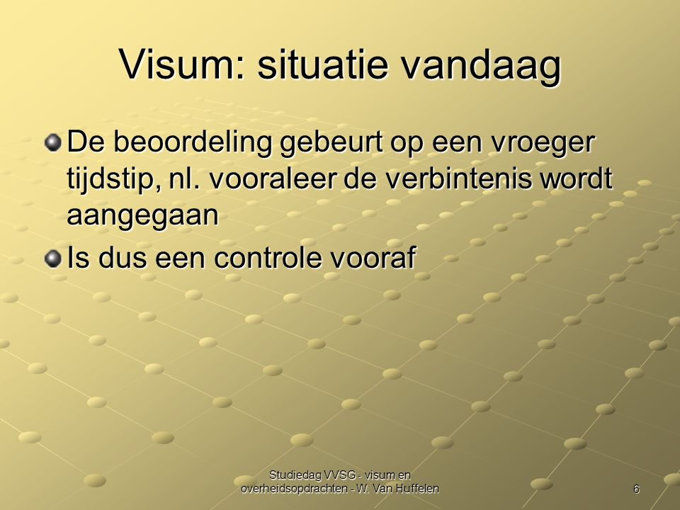 6 Studiedag VVSG - visum en overheidsopdrachten - W.