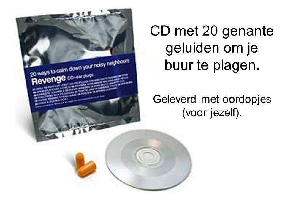 CD met 20 genante geluiden om je buur te plagen. Geleverd met oordopjes (voor jezelf).