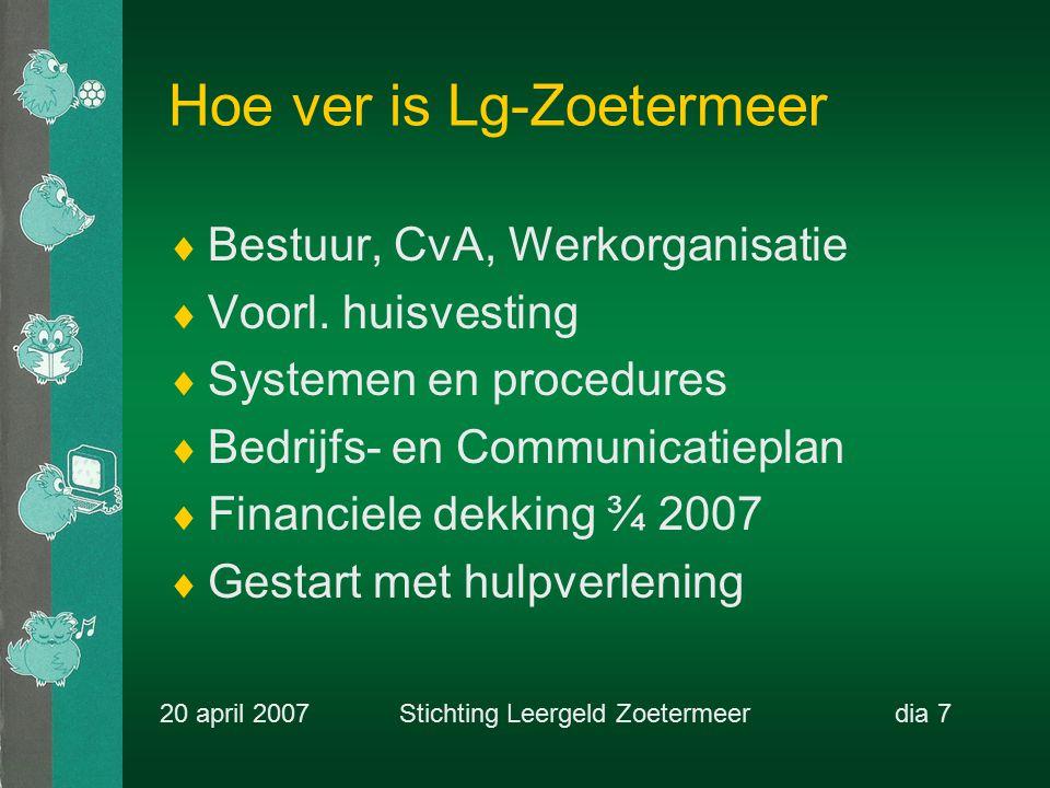 Hoe ver is Lg-Zoetermeer  Bestuur, CvA, Werkorganisatie  Voorl.