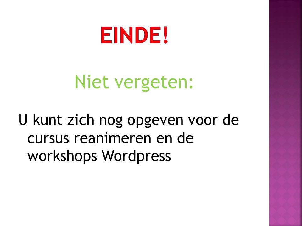 Niet vergeten: U kunt zich nog opgeven voor de cursus reanimeren en de workshops Wordpress