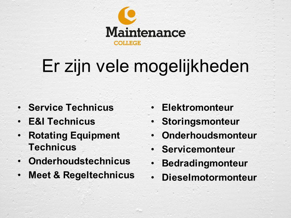 Er zijn vele mogelijkheden Service Technicus E&I Technicus Rotating Equipment Technicus Onderhoudstechnicus Meet & Regeltechnicus Elektromonteur Stori