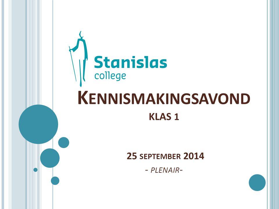 K ENNISMAKINGSAVOND KLAS 1 25 SEPTEMBER 2014 - PLENAIR -
