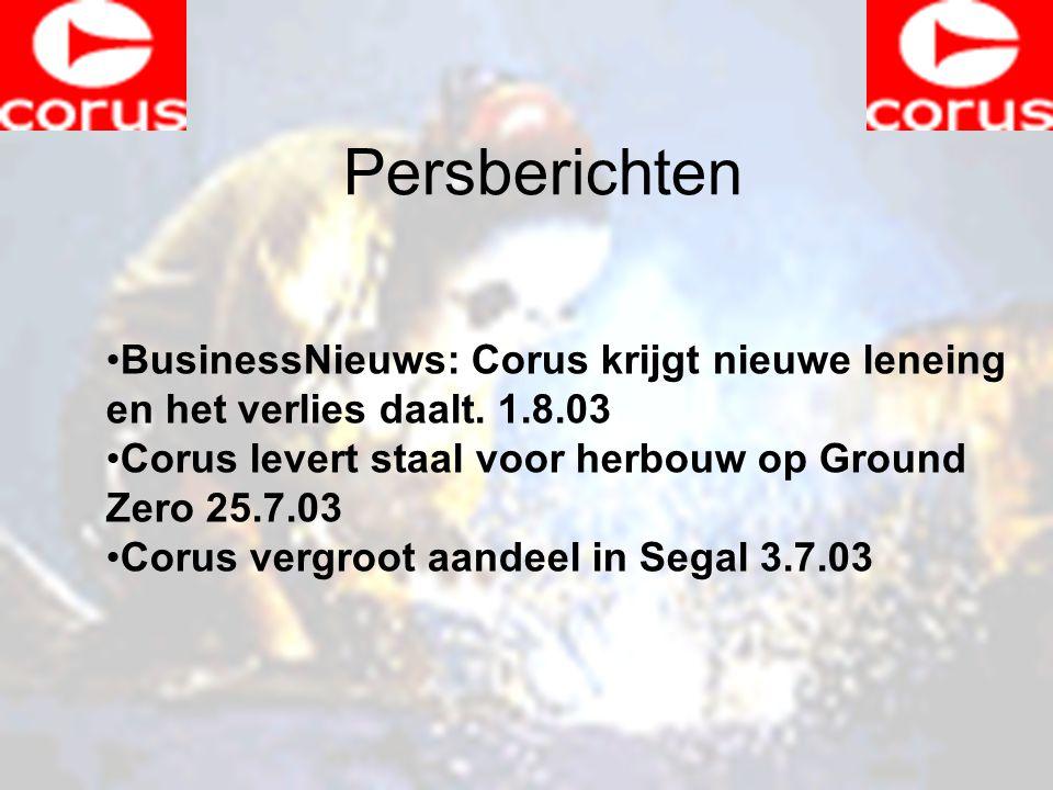 Persberichten BusinessNieuws: Corus krijgt nieuwe leneing en het verlies daalt.