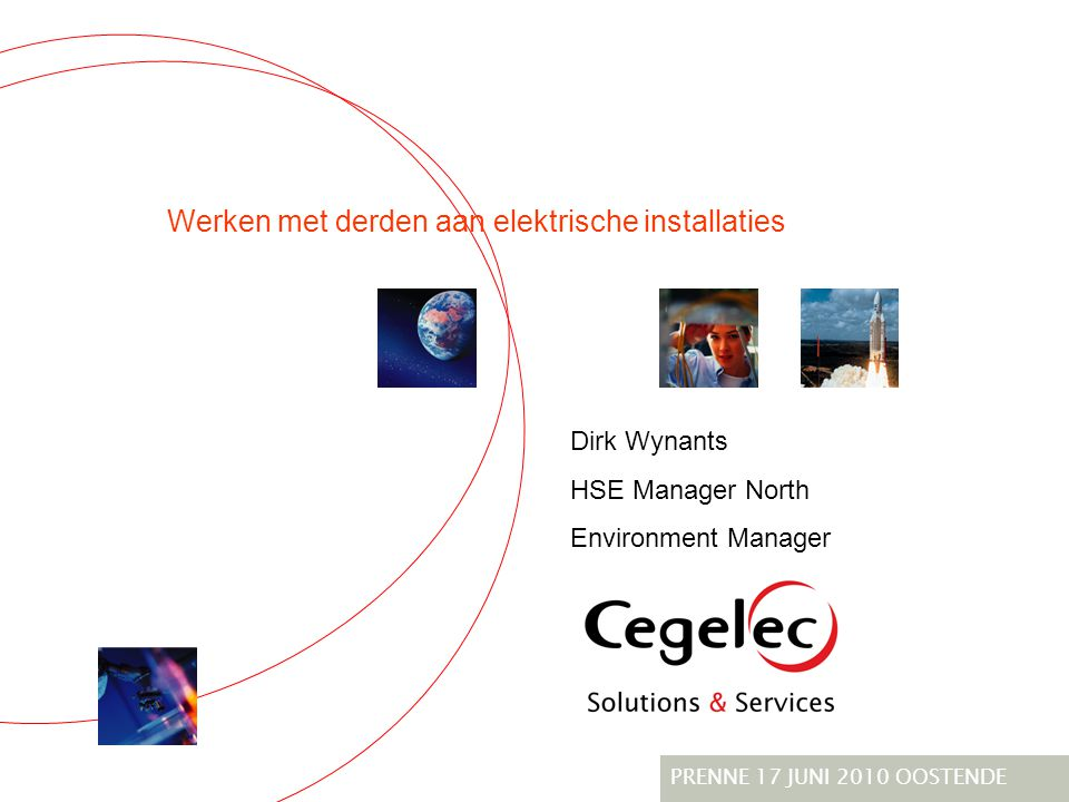 Our Group Cegelec NV In brief …