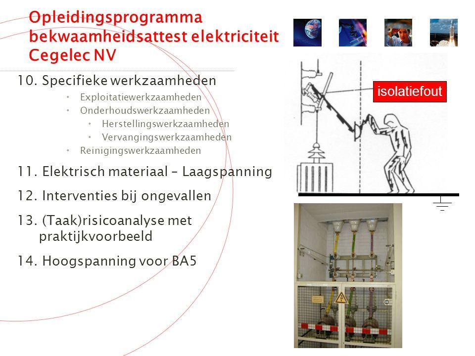 Opleidingsprogramma bekwaamheidsattest elektriciteit Cegelec NV 10.