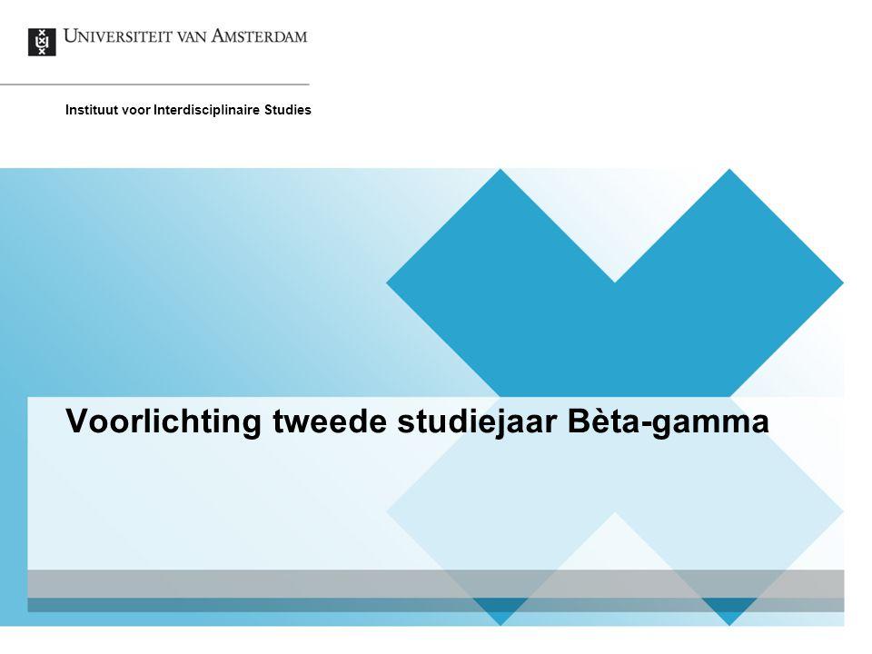 Voorlichting tweede studiejaar Bèta-gamma Instituut voor Interdisciplinaire Studies