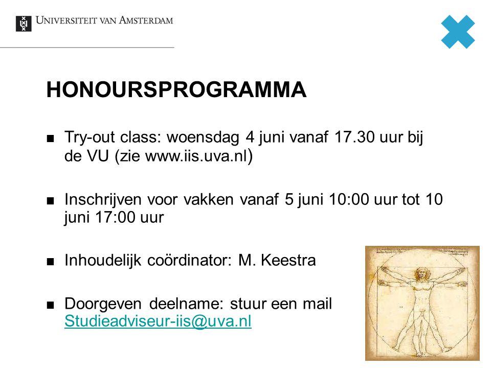 14 Try-out class: woensdag 4 juni vanaf 17.30 uur bij de VU (zie www.iis.uva.nl ) Inschrijven voor vakken vanaf 5 juni 10:00 uur tot 10 juni 17:00 uur Inhoudelijk coördinator: M.