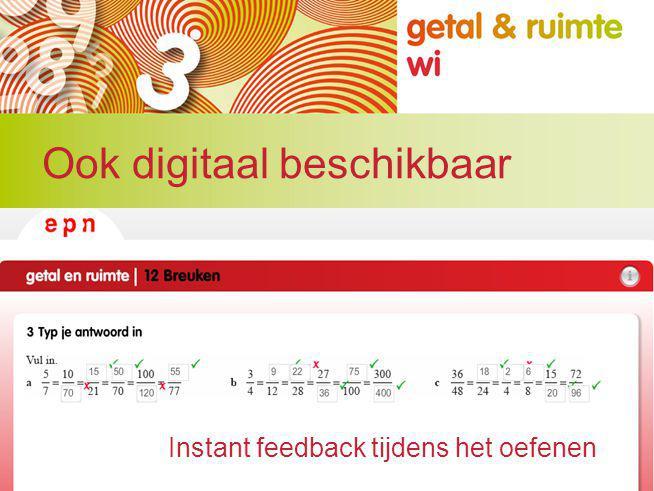 Ook digitaal beschikbaar Instant feedback tijdens het oefenen