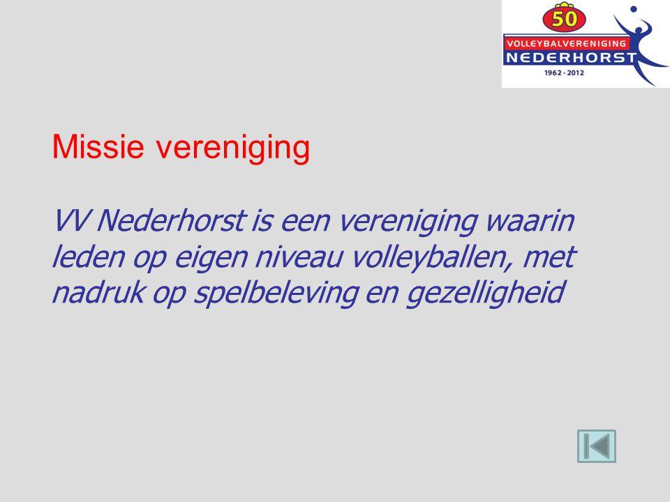 Missie vereniging VV Nederhorst is een vereniging waarin leden op eigen niveau volleyballen, met nadruk op spelbeleving en gezelligheid
