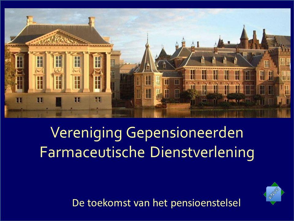 Vereniging Gepensioneerden Farmaceutische Dienstverlening De toekomst van het pensioenstelsel