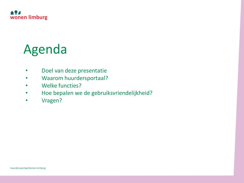 Doel van deze presentatie Waarom huurdersportaal. Welke functies.