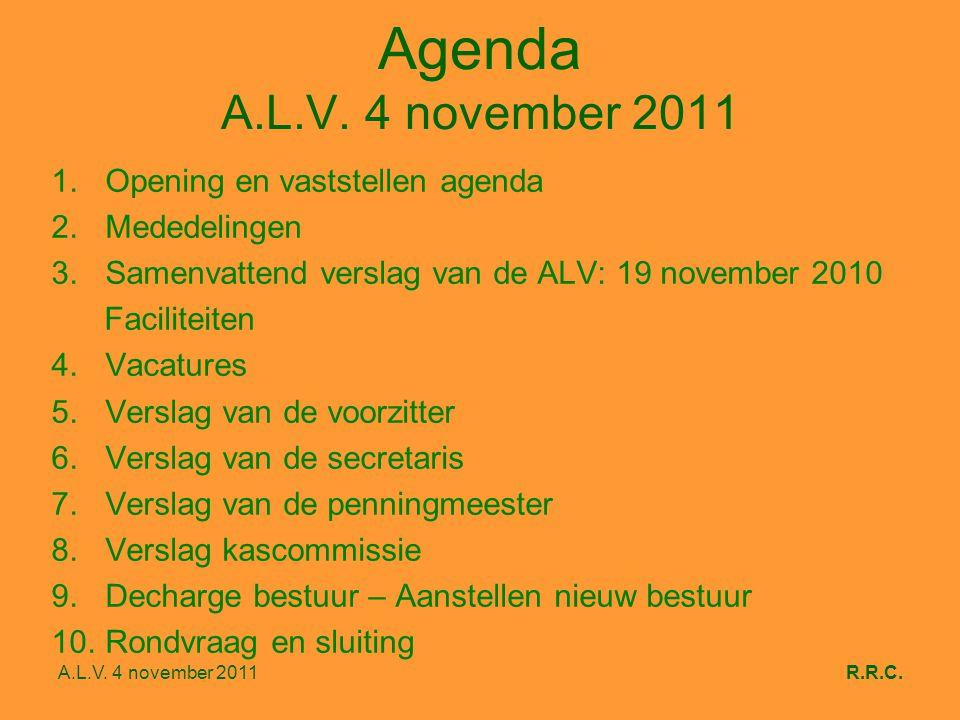 A.L.V. 4 november 2011R.R.C. Agenda A.L.V.