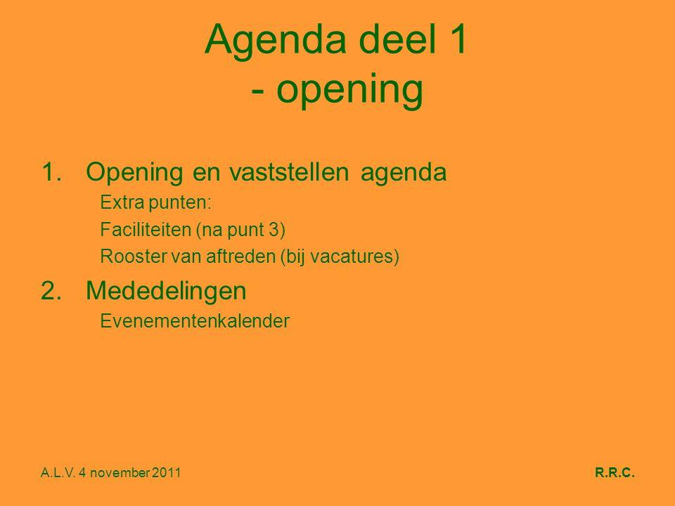 A.L.V.4 november 2011R.R.C. Evenementenkalender DagDatumTijdEvenement/activiteitVoor wie.