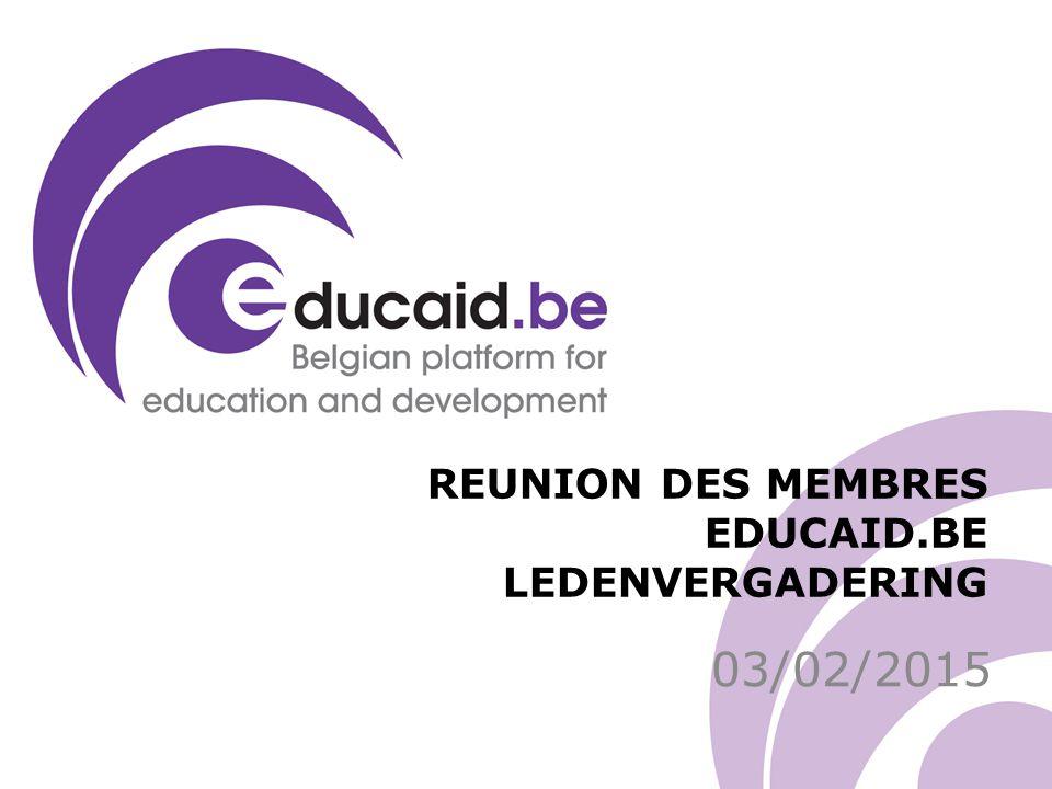 REUNION DES MEMBRES EDUCAID.BE LEDENVERGADERING 03/02/2015