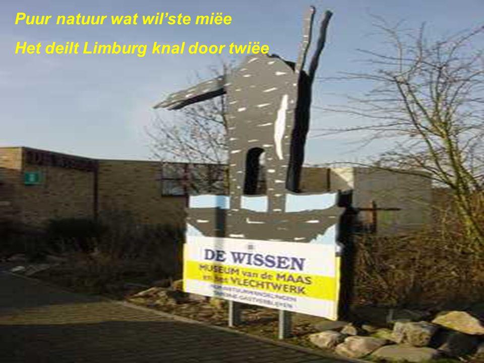 Jao dao höb iech mien hart aan verpaand ôs Limburgs Maaslaand