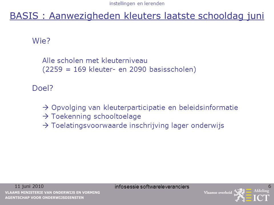 11 juni 2010 infosessie softwareleveranciers 6 Wie.