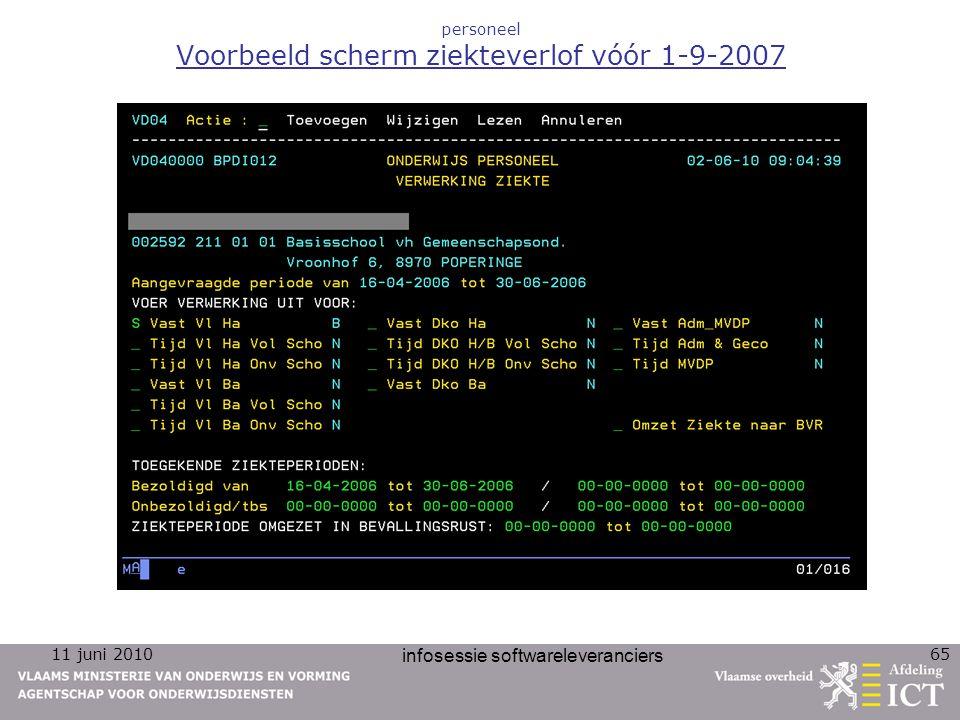 11 juni 2010 infosessie softwareleveranciers 65 personeel Voorbeeld scherm ziekteverlof vóór 1-9-2007