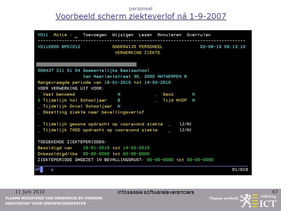 11 juni 2010 infosessie softwareleveranciers 67 personeel Voorbeeld scherm ziekteverlof ná 1-9-2007