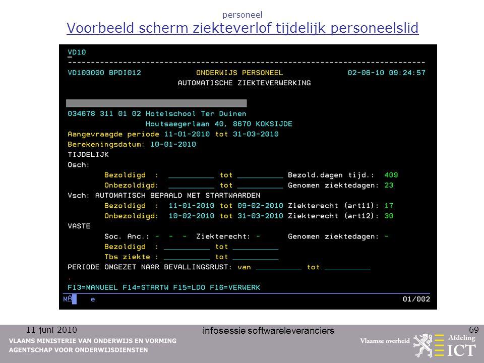 11 juni 2010 infosessie softwareleveranciers 69 personeel Voorbeeld scherm ziekteverlof tijdelijk personeelslid