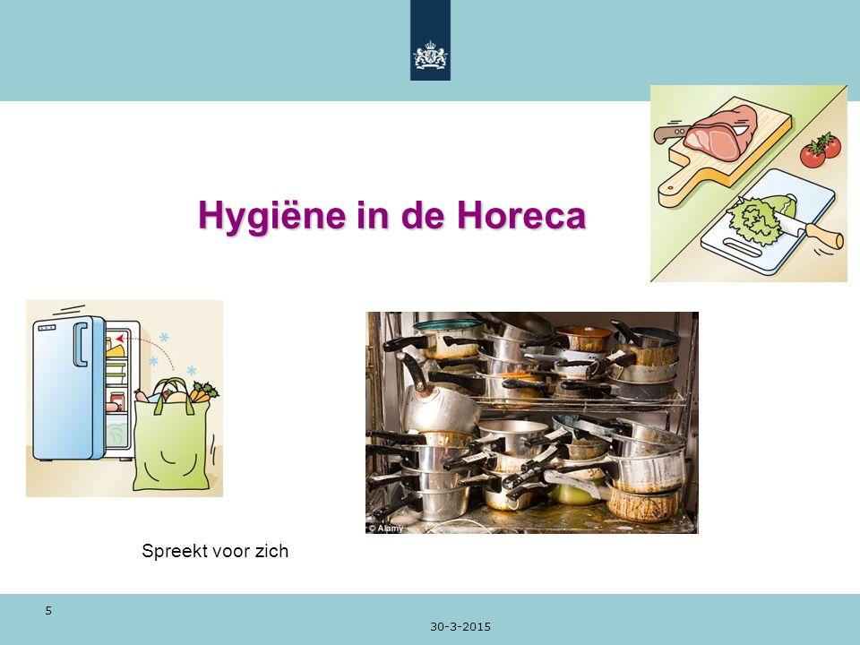 30-3-2015 5 Hygiëne in de Horeca Spreekt voor zich