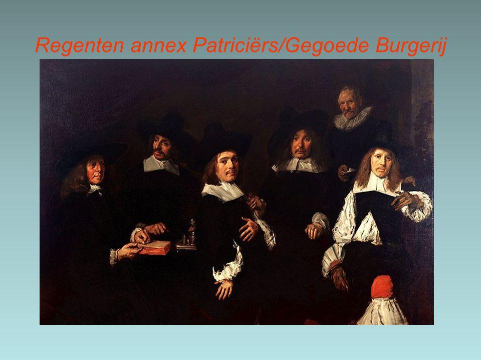 Regenten annex Patriciërs/Gegoede Burgerij