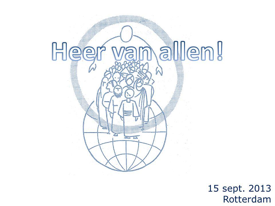 15 sept. 2013 Rotterdam