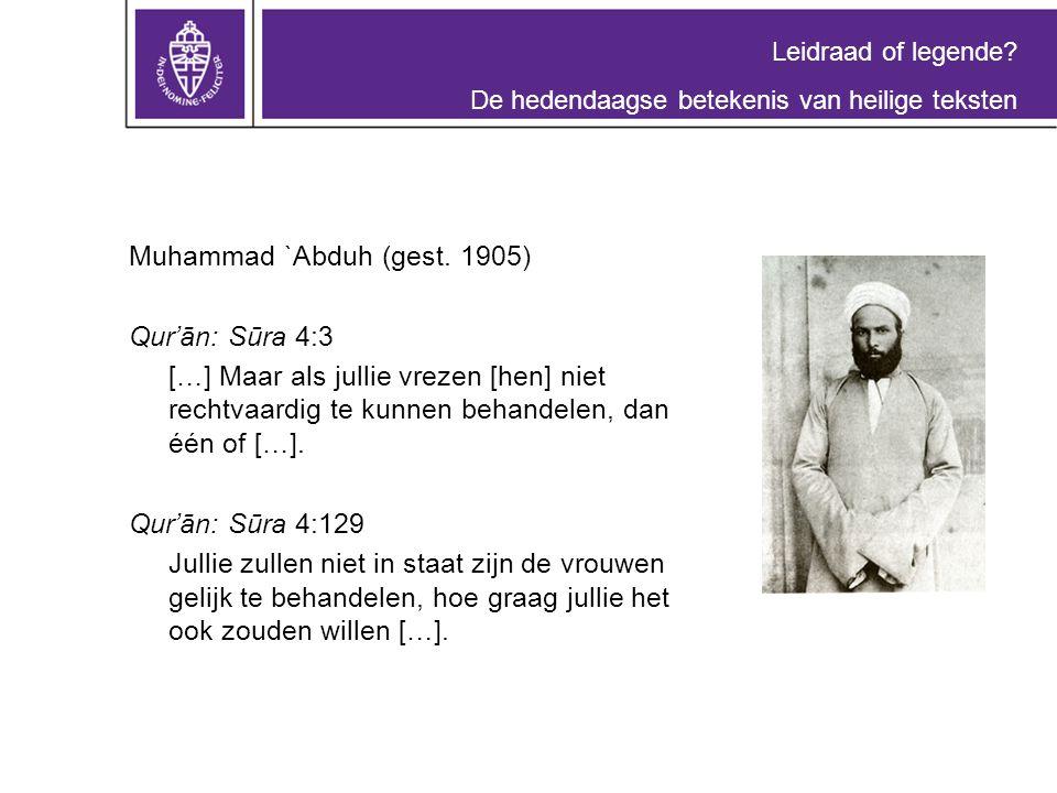 Leidraad of legende. De hedendaagse betekenis van heilige teksten Muhammad `Abduh (gest.