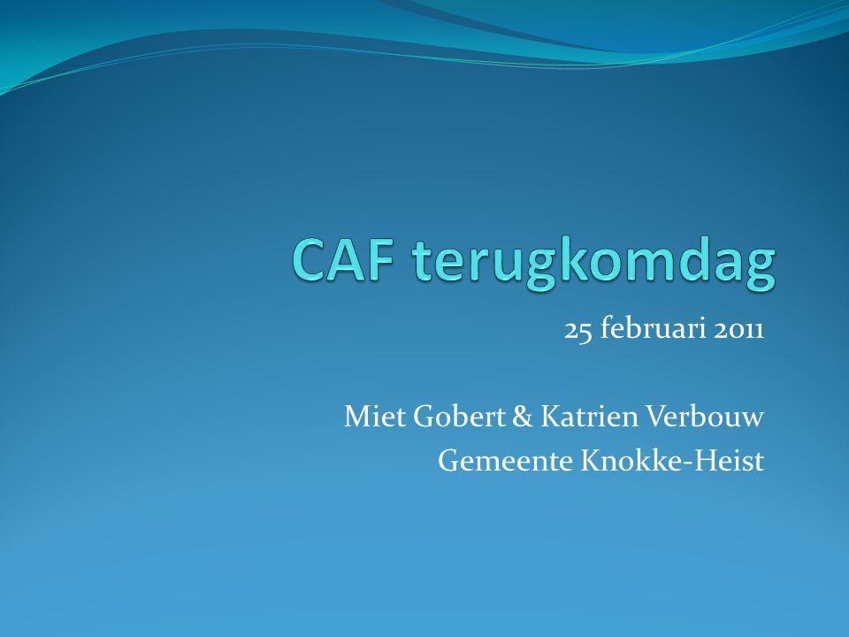 25 februari 2011 Miet Gobert & Katrien Verbouw Gemeente Knokke-Heist
